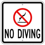 NO DIVING SIGN - 18 X 18 - Type I Engineer Grade Prismatic Reflective - Heavy Duty .080 Aluminum