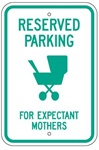 RESERVED FOR EXPECTING MOTHERS PARKING Sign - 12 X 18 Reflective .080 Aluminum