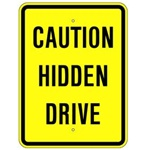 CAUTION HIDDEN DRIVEWAY Sign - 18 X 24 - Type I Engineer Grade Prismatic Reflective – Heavy Duty .080 Aluminum