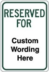 Custom Reserved For Parking Sign - 12 X 18 - Engineer Grade Reflective – Heavy Duty .080 Aluminum