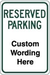 CUSTOM RESERVED PARKING Sign - 12 X 18 - Engineer Grade Reflective – Heavy Duty .080 Aluminum