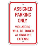 ASSIGNED PARKING ONLY, VIOLATORS WILL BE TOWED AT OWNER'S EXPENSE - 12 X 18 - Type I Engineer Grade Prismatic Reflective – Heavy Duty .080 Aluminum