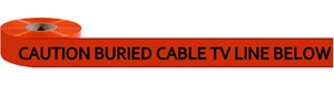 Non-Detectable, Caution Buried Cable TV Line Below Marking Tape - Available in 3 inch X 1000 feet or 6 inch X 1000 feet rolls