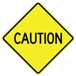 CAUTION Traffic Warning Sign Available 24 X 24 - 30 X 30 or 36 X 36 Engineer Grade, High Intensity and Diamond Grade Reflective Aluminum.