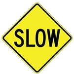 "SLOW Down Traffic Area Sign, Available 24"" X 24"", 30"" X 30"" or 36"" X 36"" Engineer Grade, High Intensity or Diamond Grade Reflective Aluminum."