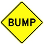 "BUMP Ahead Warning Sign - Choose 24"" X 24"", 30"" X 30"" or 36"" X 36"" Engineer Grade, High Intensity or Diamond Grade Reflective Aluminum"