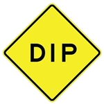 "DIP Ahead Road Sign- Choose 24"" X 24"", 30"" X 30"" or 36"" X 36"" Engineer Grade, High Intensity or Diamond Grade Reflective Aluminum"