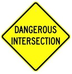 "DANGEROUS INTERSECTION Sign - Choose 24"" X 24"", 30"" X 30"" or 36"" X 36"" Engineer Grade, High Intensity or Diamond Grade Reflective Aluminum"