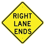 "RIGHT LANE ENDS Traffic Sign - Choose 24"" X 24"", 30"" X 30"" or 36"" X 36"" Engineer Grade, High Intensity or Diamond Grade Reflective Aluminum"