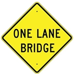 "ONE LANE BRIDGE Sign - Choose 24"" X 24"", 30"" X 30"" or 36"" X 36"" Engineer Grade, High Intensity or Diamond Grade Reflective Aluminum"