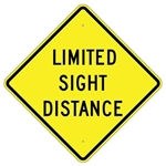 "LIMITED SIGHT DISTANCE Traffic Sign - Choose 24"" X 24"", 30"" X 30"" or 36"" X 36"" Engineer Grade, High Intensity or Diamond Grade Reflective Aluminum."