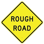 "ROUGH ROAD Sign - 24"" X 24"", 30"" X 30"" or 36"" X 36"" Engineer Grade, High Intensity or Diamond Grade Reflective Aluminum"