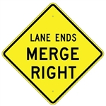 "LANE ENDS MERGE RIGHT SIGN - 24"" X 24"", 30"" X 30"" or 36"" X 36"" Engineer Grade, High Intensity or Diamond Grade Reflective Aluminum,"