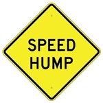 "SPEED HUMP Sign - 24"" X 24"", 30"" X 30"" or 36"" X 36"" Engineer Grade, High Intensity or Diamond Grade Reflective Aluminum."