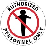 AUTHORIZED PERSONNEL ONLY, 17 inch diameter, Walk on floor sign