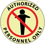AUTHORIZED PERSONNEL ONLY, 17 inch diameter, Glow in the Dark, Walk on floor sign