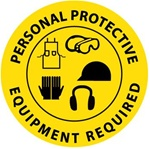Non-Slip, PERSONAL PROTECTIVE EQUIPMENT REQUIRED, Floor Sign, 17 inch diameter, Walk on Floor Decal