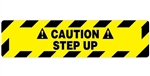Non-Slip CAUTION STEP UP, 6 X 24, Floor Decal